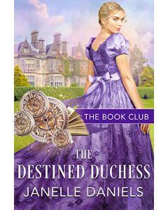 The Destined Duchess